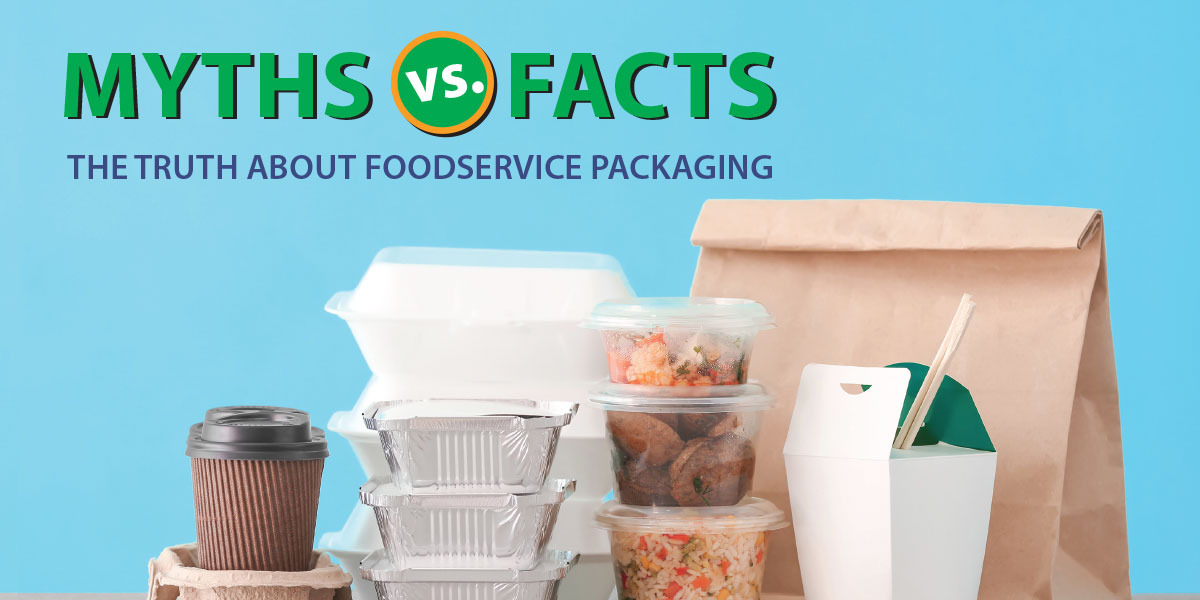 Truth About Foodservice Packaging